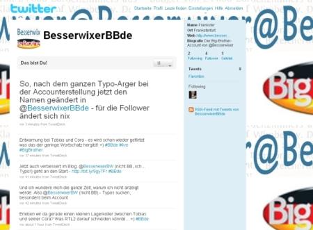 Jetzt für Big Brother-Freunde bei Twitter: @BesserwixerBBde